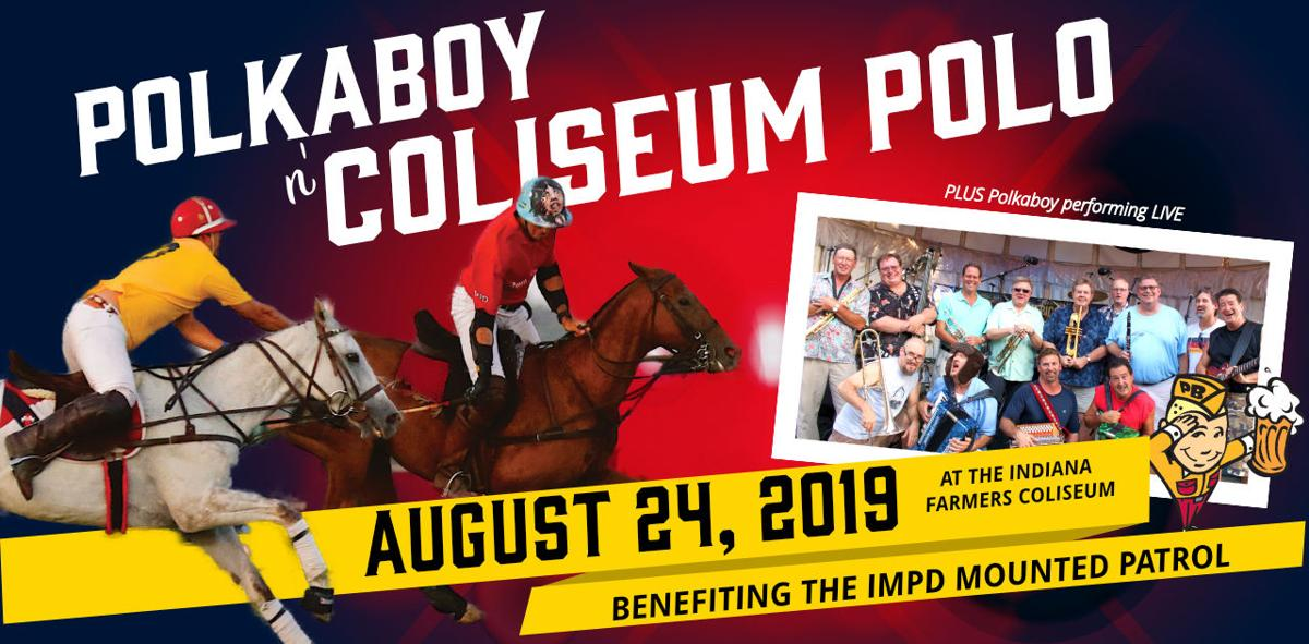 Polkaboy n' Coliseum Polo - A Benefit for IMPD Mounted Patrol