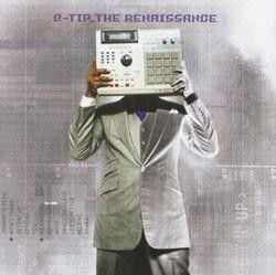 "Q-Tip, ""The Renaissance"""