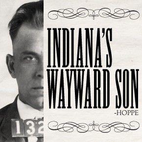Dillinger: Indiana's Wayward Son