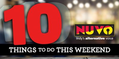 10 things to do this weekend