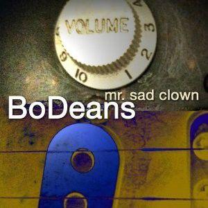"The new BoDeans, ""Mr. Sad Clown"""