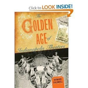 Book review: The Golden Age of Indianapolis Theaters