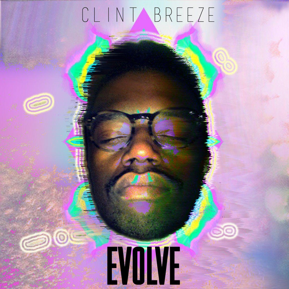Review: Clint Breeze, 'Evolve'