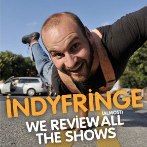 IndyFringe is here!