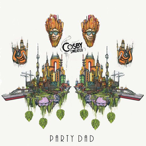 Review: Cosby Sweater, 'Party Dad'