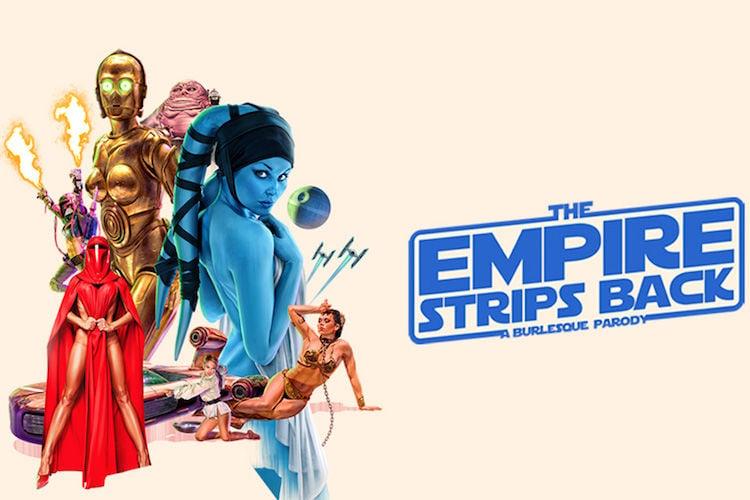 The Empire Strips Back - A Burlesque Parody
