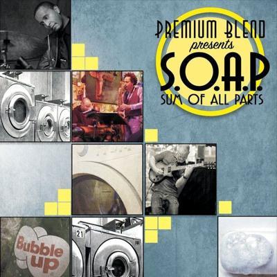 Review: Premium Blend, 'S.O.A.P.'
