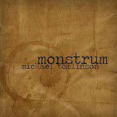 Review: Michael Tomlinson, 'Monstrum'