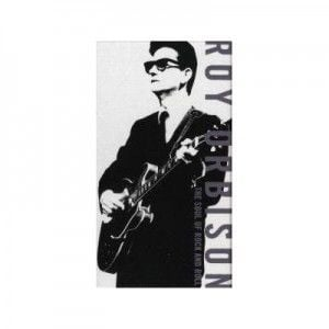 "Roy Orbison, ""The Soul of Rock and Roll"""