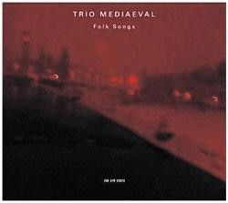 'Folk Songs' Trio Mediaeval