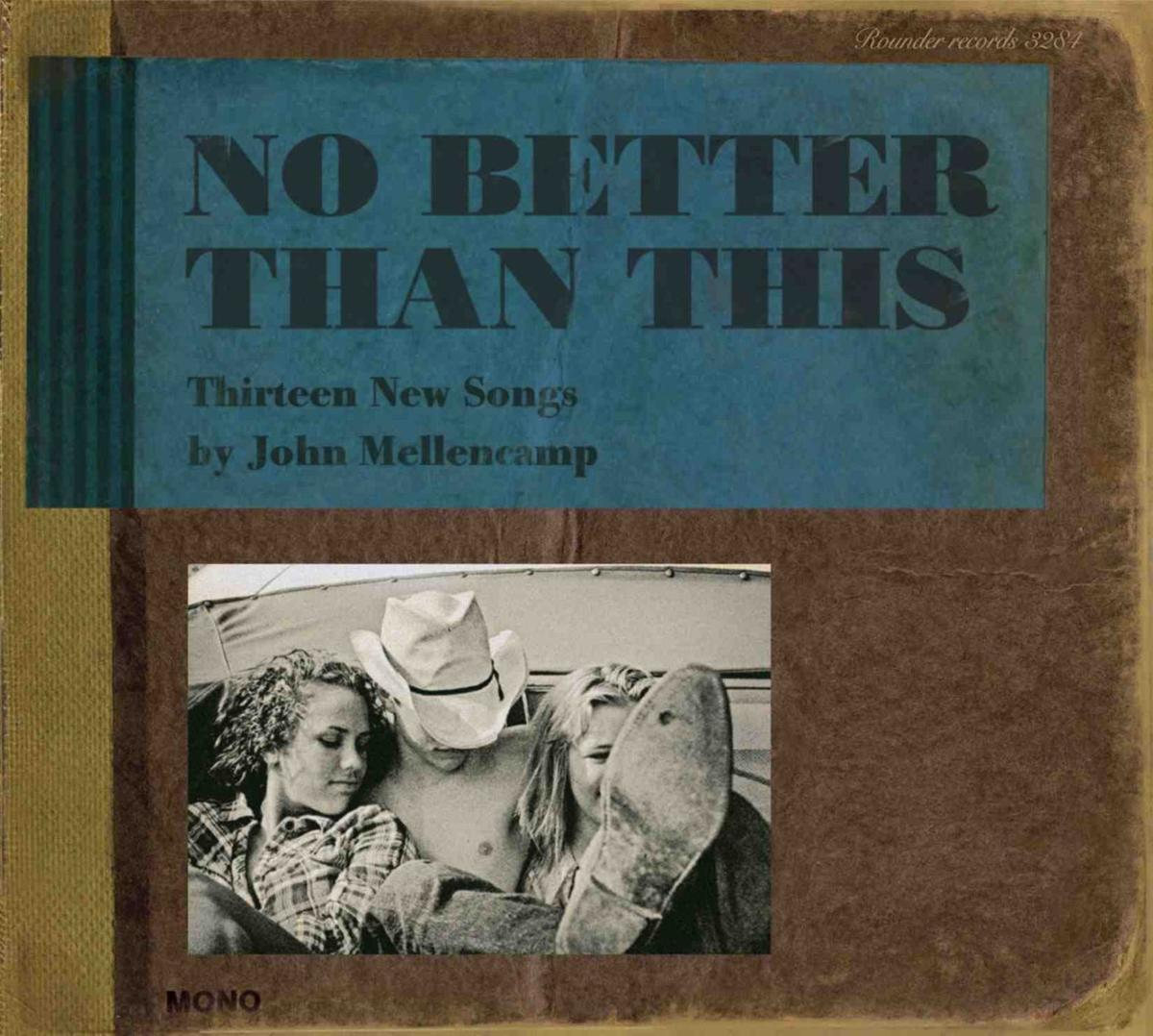 """Reviews: Mellencamp's """"No Better Than This"""" and """"Rural Route"""" box"""