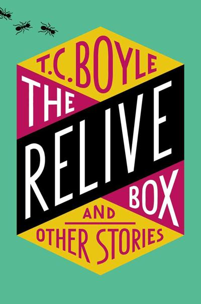 The Relive Box by T.C. Boyle