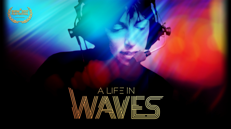 A Life in Waves
