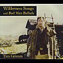 Review: Tim Grimm, 'Wilderness Songs...'