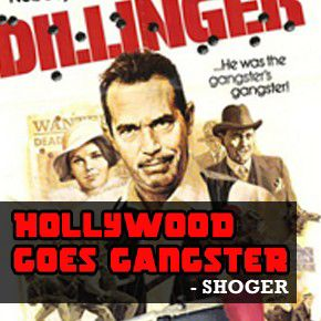 Hollywood goes gangster