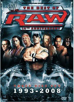 The Best of RAW 15th Anniversary 1993-2008