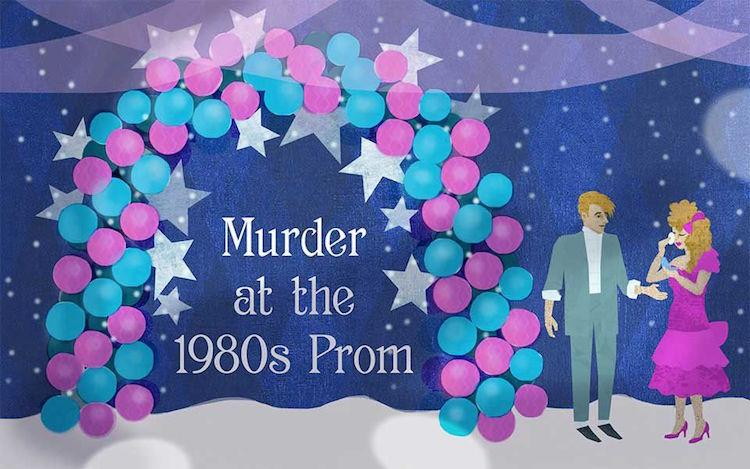 Murder at the 80's Prom