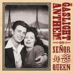 Gaslight Anthem - Senor and the Queen EP