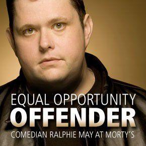 Ralphie May headlines Morty's