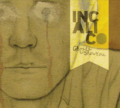 Review: InCalico, 'Ghosts to Show You'