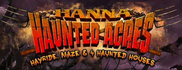 Hanna Haunted Acres offers options