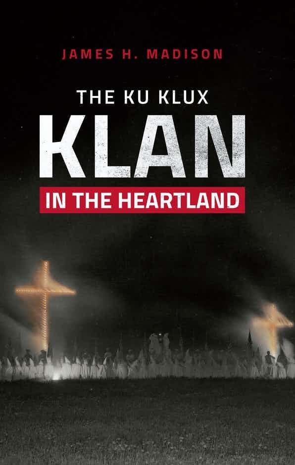 The Klu Klux Klan in the Heartland