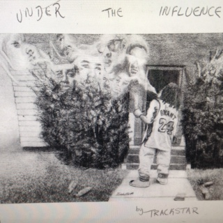 """Under the Influence"""