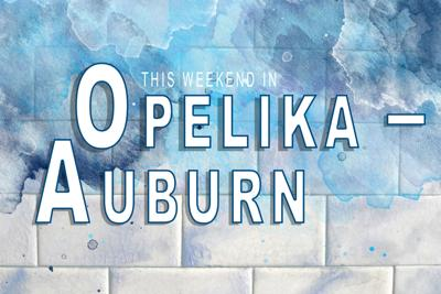 This weekend in Opelika-Auburn