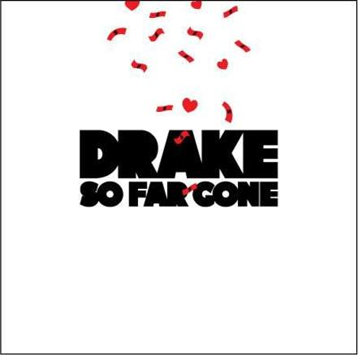 Drake 'So Far Gone'