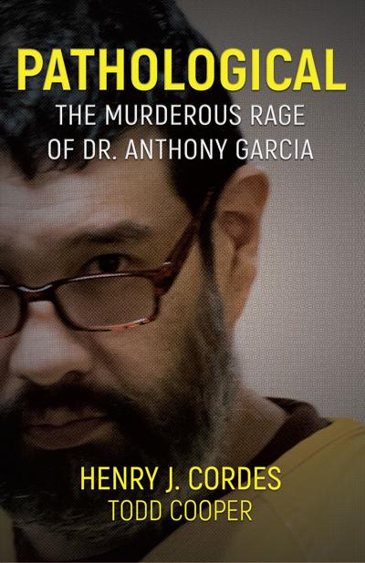 Order now: Pathological, the inside story of the Anthony Garcia case