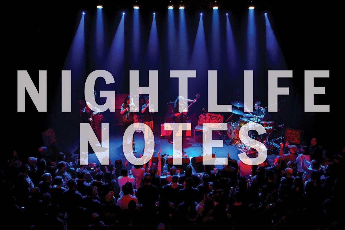 Nightlife notes