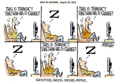 Best of Jeff Koterba's cartoons: Tragedy of repetition