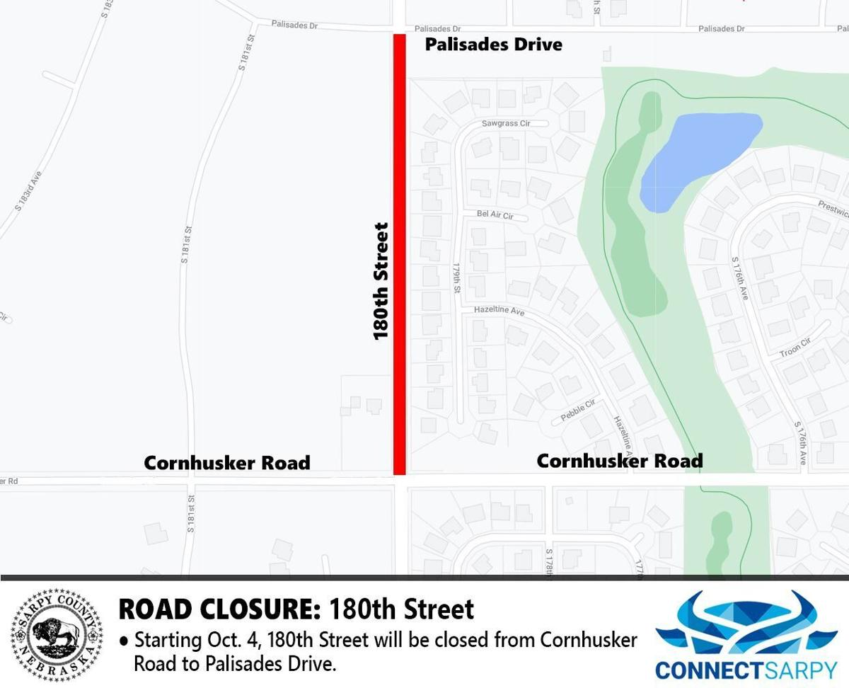 180th Street to close from Cornhusker Road to Palisades Drive - p1