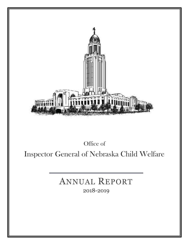Office of Inspector General of Nebraska Child Welfare Annual Report 2018-2019