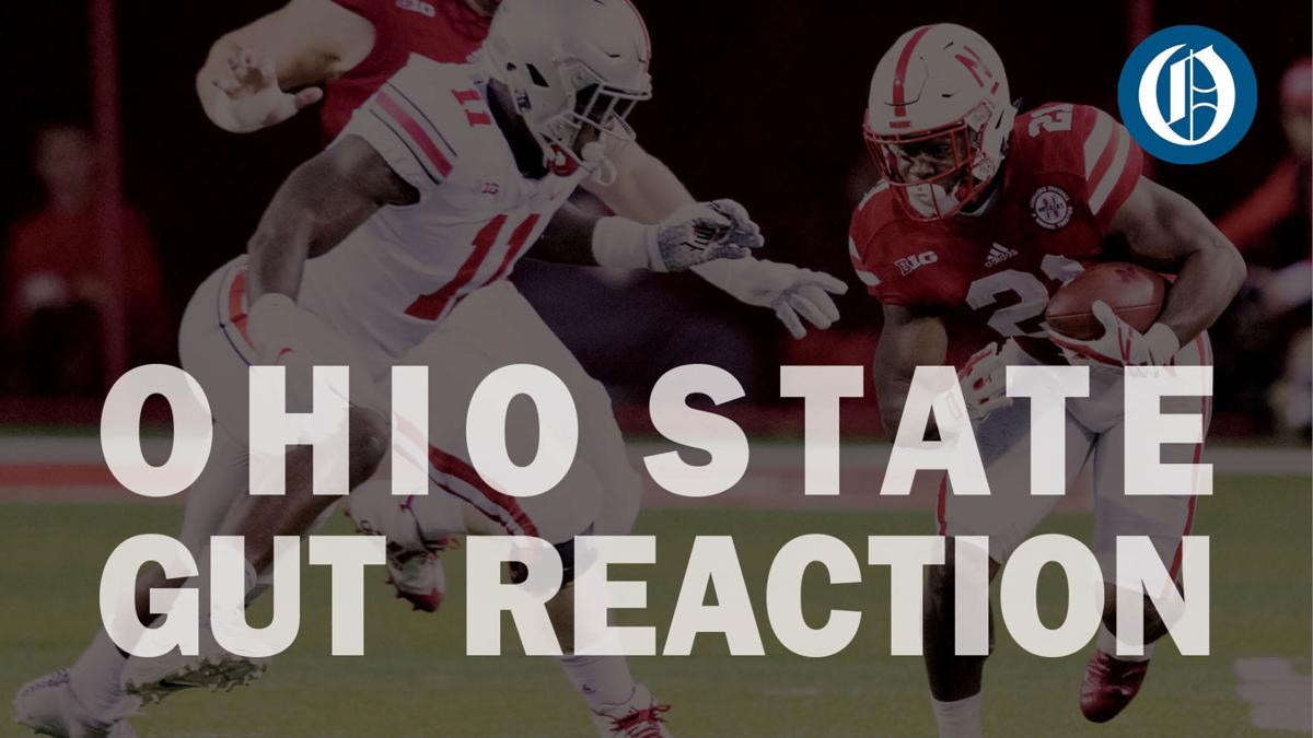 Carriker Chronicles: Gut reaction to the Nebraska-Ohio State showdown
