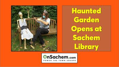 Beware of 'A Very Grimm Haunted Garden' in Sachem