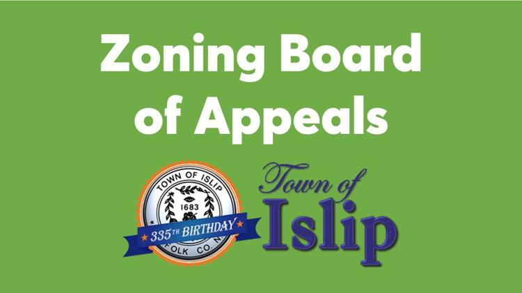 Town of Islip Zoning Board of Appeals Meeting