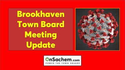 March 26 Brookhaven Town Board meeting to broadcast online and cable TV instead of in-person attendance