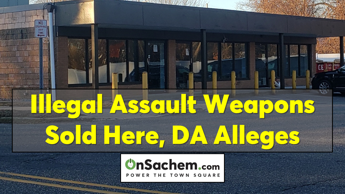 Illegal Assault Weapons Sold Here, DA Alleges