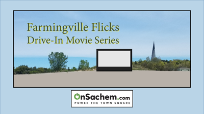 'Farmingville Flicks Drive-In Movie Series' launching