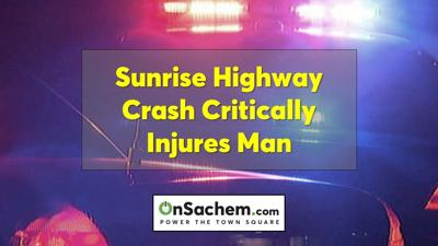 Sunrise Highway crash in Holbrook / Sayville critically injures man