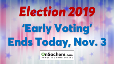 'Early Voting' Ends Today, Nov. 3