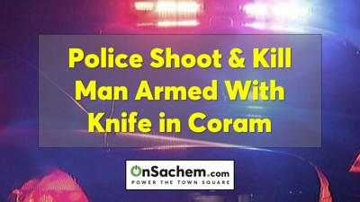 Suffolk Police shoot and kill man armed with knife in Coram