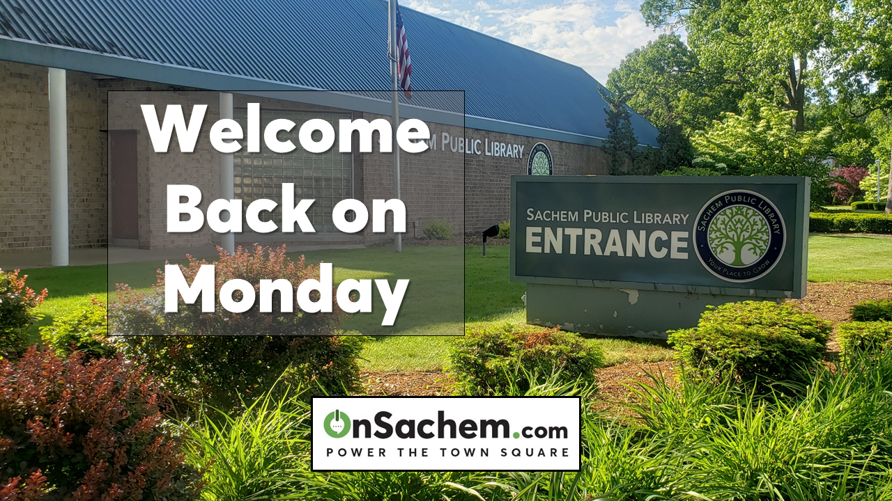 After closing for four months, Sachem Library opens its doors on Monday