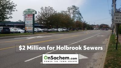 Holbrook downtown receives $2 million for future sewers to drive economic growth