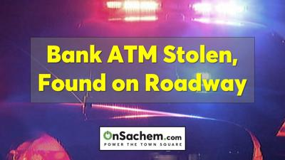 ATM stolen from Lake Ronkonkoma bank, later found on roadway: Police