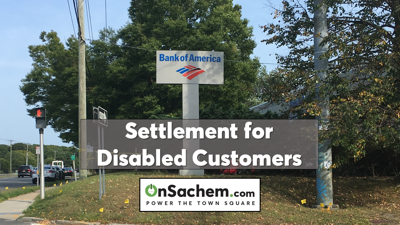 Bank of America settles Fair Housing Act discrimination claims and agrees to pay damages to disabled victims