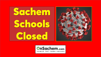 Pandemic closes Sachem Schools for Friday, March 13