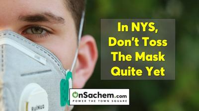 Don't toss the mask yet—if you live in New York state