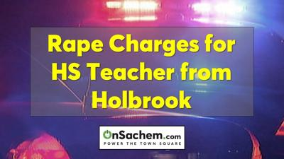 HS teacher from Holbrook arrested for alleged sexual relationship with student: Police